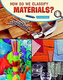 How Do We Classify Materials?